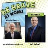 Episode 124: Jeff DeGraff, Part 1