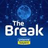 The Break – Der Nachrichten Podcast von ANTENNE BAYERN
