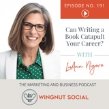 Can Writing a Book Catapult Your Career? LuAnn Nigara Shares Her Thoughts - Episode 191