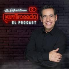 La Entrevista con Yordi Rosado