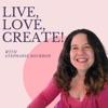 Live, Love, Create! artwork
