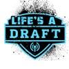 Life's a Draft artwork