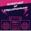 Adventures of SingleMomDom  artwork