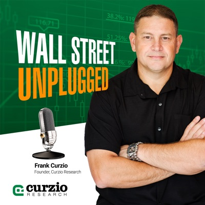Wall Street Unplugged - Your Best Source for Finance, Investing & Economics:Curzio Research