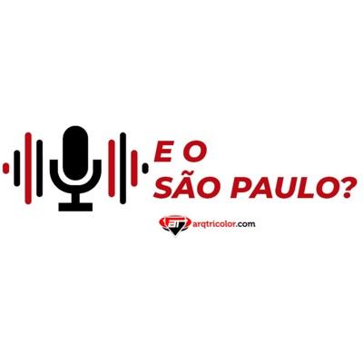 E o São Paulo? - Arquibancada Tricolor