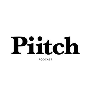 Piitch Podcast