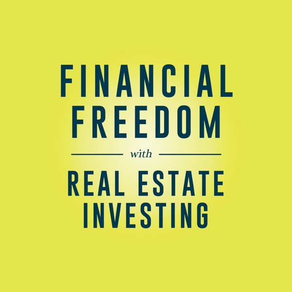 Financial Freedom with Real Estate Investing image