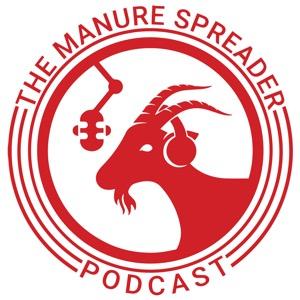 Manure Spreader Podcast