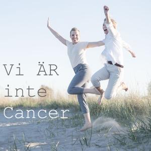 Vi ÄR inte Cancer