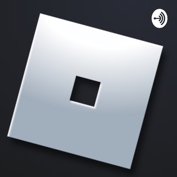 The Roblox PodCast image