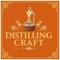 Distilling Craft