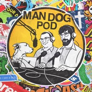 Man Dog Pod