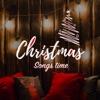Christmas Songs Time