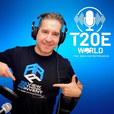 T20E World (The 2020 Entrepreneur World) Podcast