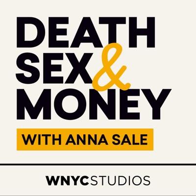 Death, Sex & Money:WNYC Studios