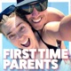 First Time Parents Podcast