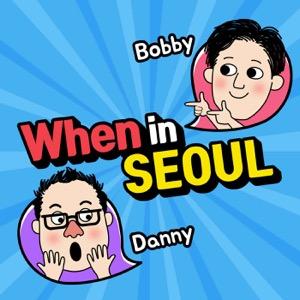 When in Seoul