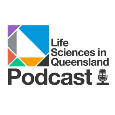 Life Sciences in Queensland Podcast