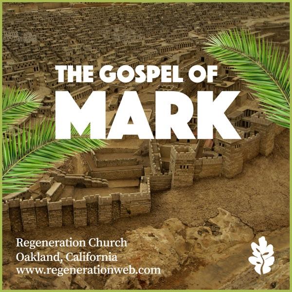 Mark - Regeneration Church Artwork