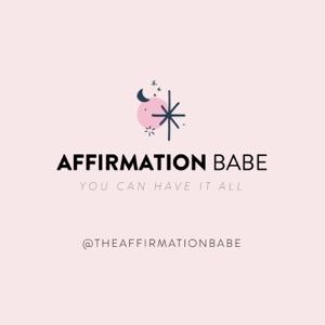 Affirmation Babe