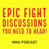Epic Fight Discussions You Need To Hear! artwork