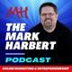 The Mark Harbert Podcast