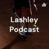 Lashley Podcast artwork