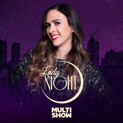 Lady Night:Multishow
