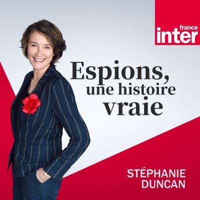 Espions, une histoire vraie:France Inter