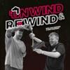 Unwind & Rewind artwork