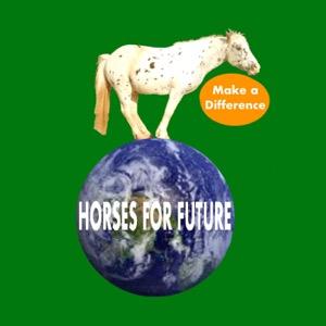 Horses for Future