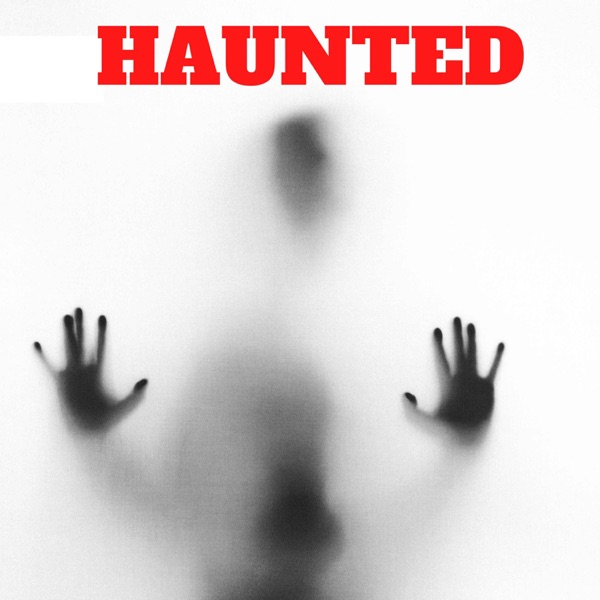 Haunted: Real Ghost Stories image