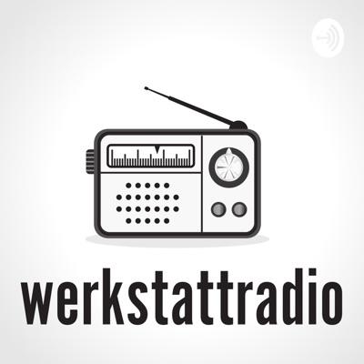Werkstattradio
