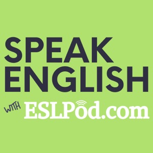 Speak English with ESLPod.com - 3 New Lessons a Week