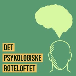 Det psykologiske roteloftet