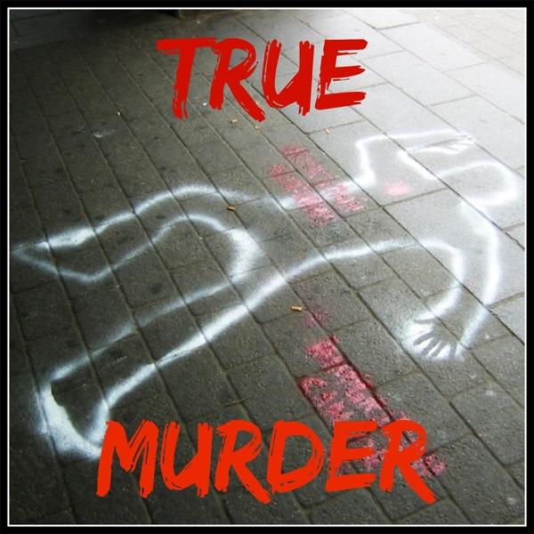 True Murder: The Most Shocking Killers Artwork