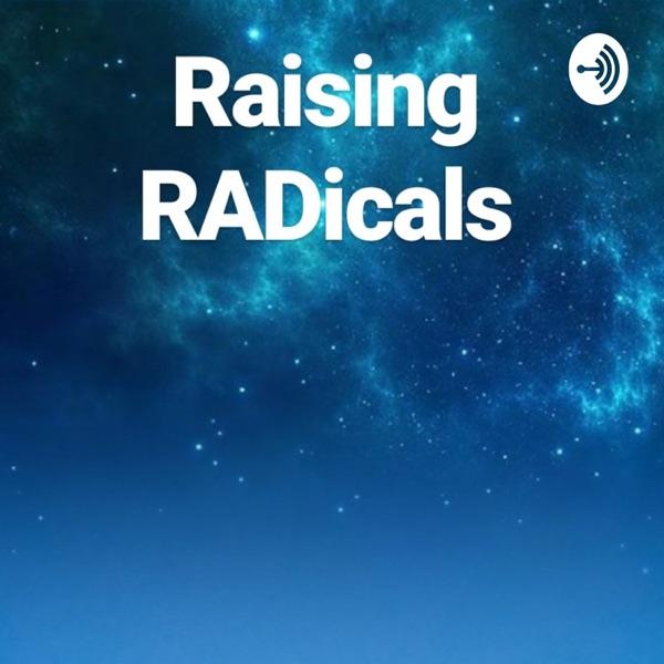 Raising RADicals