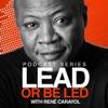 Lead or Be Led Podcast with René Carayol artwork