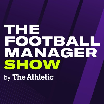 The Football Manager Show by The Athletic:The Athletic