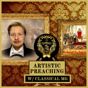 Artistic Preaching w/ Classical MG : Biblical Ministry Motivation And Christian Music