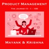 Product Management: The Journey  0 - 1 - 100 artwork