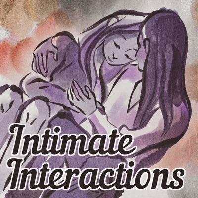 Intimate Interactions