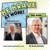 Episode 84: W. Brad Johnson, Part 1