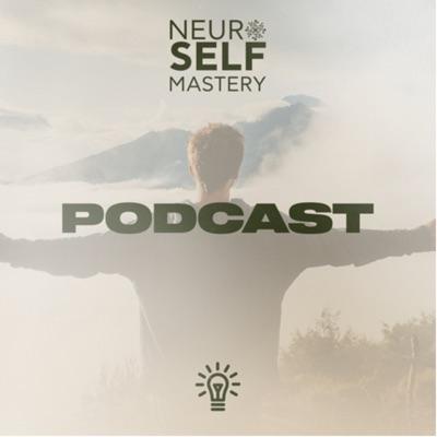 NeuroSelfMastery podcast