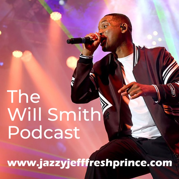 The Will Smith Podcast