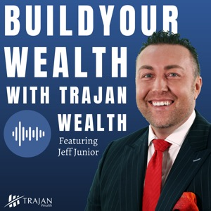 Build Your Wealth with Trajan Wealth
