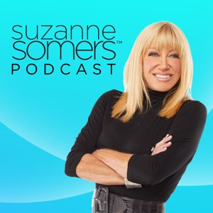 The Suzanne Somers Podcast