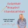 Everyday Burnout Conversations artwork