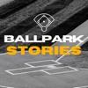 Ballpark Stories artwork