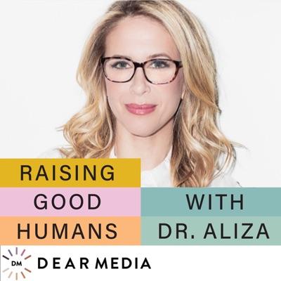 Raising Good Humans:Dear Media, Aliza Pressman